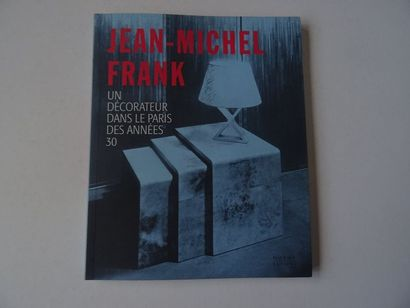 « Jean-Michel Frank: Un décorateur dans...