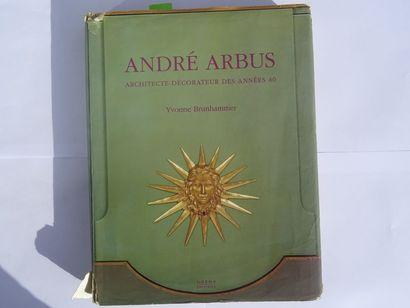 «André Arbus: Architecte-décorateur des...