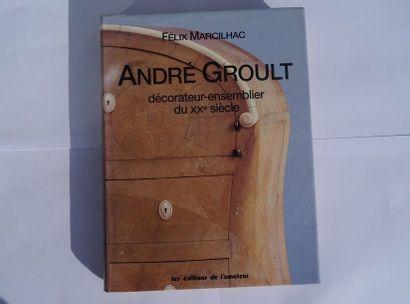 «André Groult: Décorateur ensemblier du...