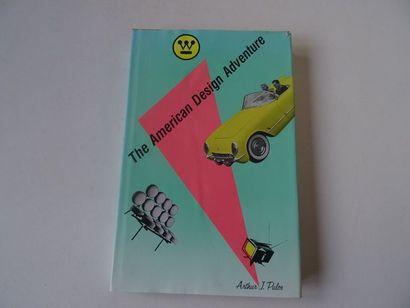 «The American Design Adventure», Arthur....