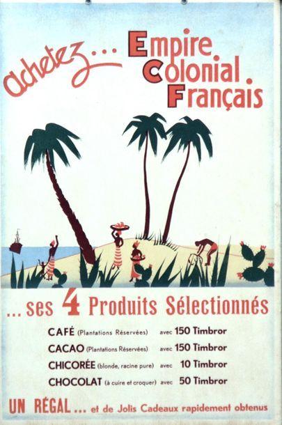 ANONYME. Achetez…. Empire Colonial Français…...