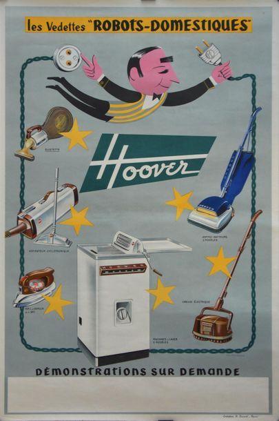 """Signature difficilement lisible. Les Vedettes """"Robots-Domestiques"""" Hoover. Affiche..."""
