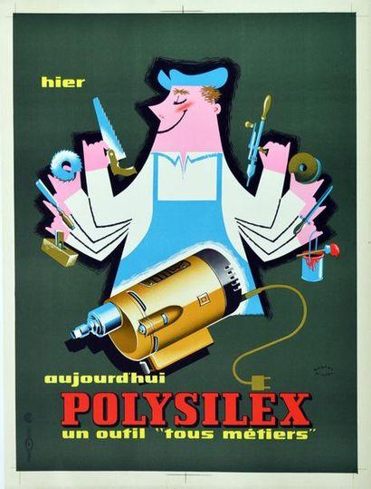 """Michel ROBERT Hier aujourd'hui Polysilex un outil """"tous métiers"""". Affichette lithographique...."""