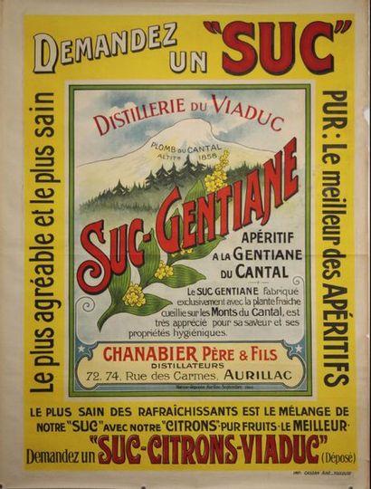 ANONYME. Demandez un « Suc » , distillerie...