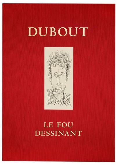 Le Fou dessinant Atelier Dubout 1996. Tirage...