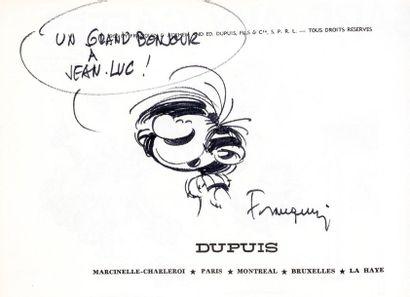 Franquin - dédicace Gaston 1, Gare aux gaffes agrémenté d'un très beau dessin représentant...