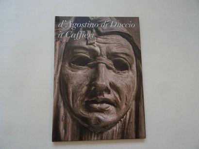 «D'Agostino di Duccio à Caffieri», [catalogue...