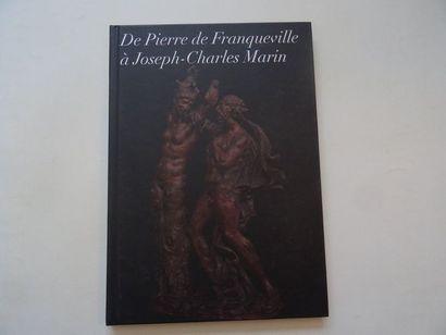 «De Pierre Franqueville à Joseph-Charles...