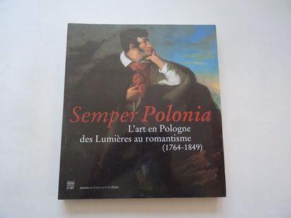 «Semper Polonia: L'art en Pologne des Lumières...