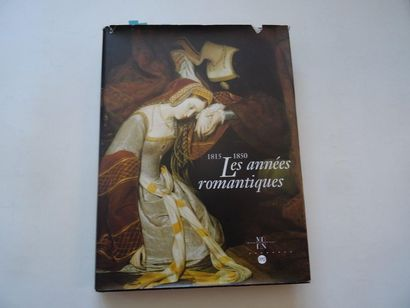 «1815-1850: Les années Romantiques», [catalogue...