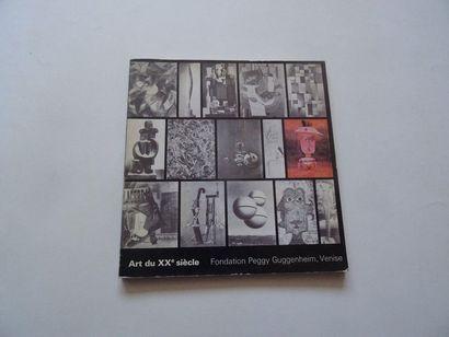 «Art du XX ième siècle», [catalogue d'exposition],...