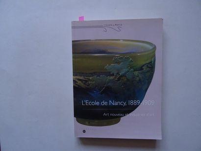 «L'école de Nancy 1889-1909: Art nouveau...