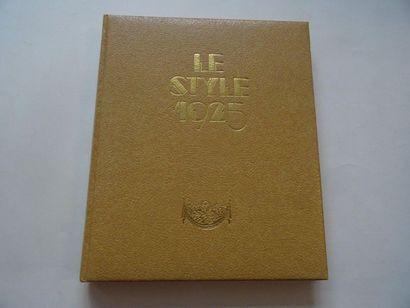 «Le style 1925», Yvonne Brunhammer; Ed....