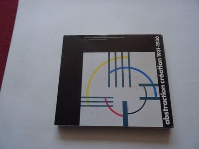 «Abstraction - création: 1931-1936», [catalogue...
