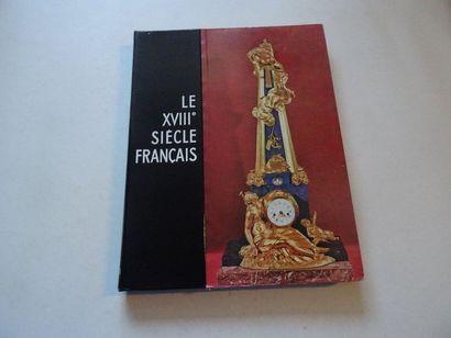 «Le 18ième siècle Français», Œuvre collective...
