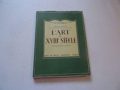 «L'art au XVIII ième siècle», Emile d'acier;...