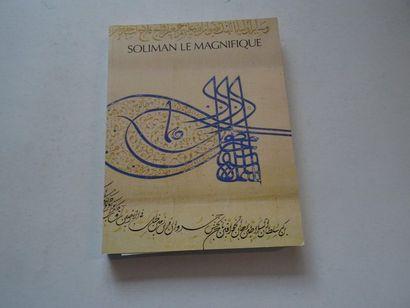 «Soliman le magnifique», [catalogue d'exposition],...