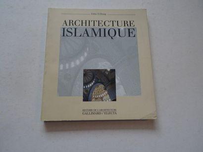 «Architecture Islamique», John D.Hoag;...