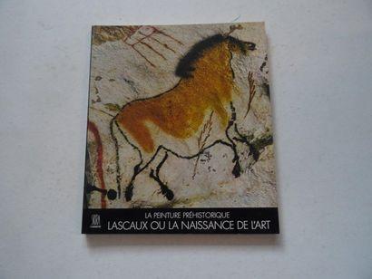 «La peinture préhistorique: Lascaux ou...
