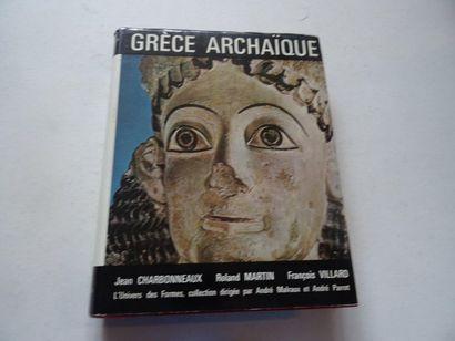 «Grèce Archaïque», Jean Charbonneaux, Roland...