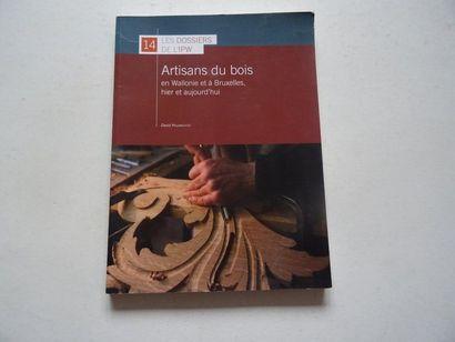 «Artisans du bois en Wallonie et à Bruxelles,...