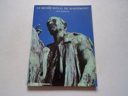 «Le musée royal de Mariemont», Guy Donnay;...
