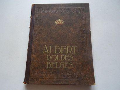 «Albert, Roi des Belges», Georges Rency;...