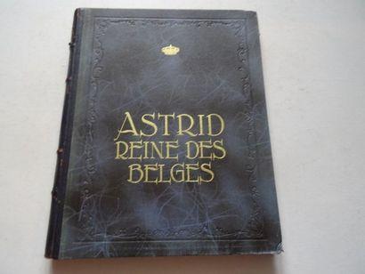 «Astrid, Reine des Belges», Georges Rency;...