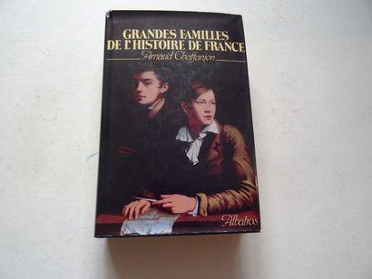 «Grandes familles de l'histoire de France»,...