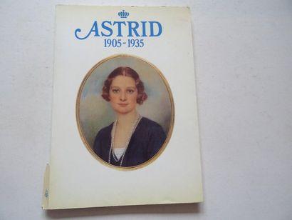 «Astrid: 1905-1935», [catalogue d'exposition],...