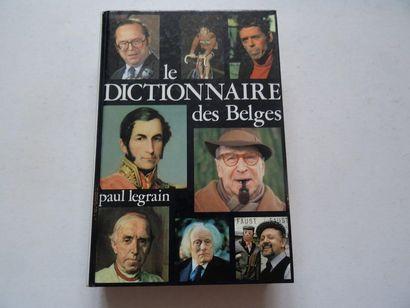 «Le dictionnaire des Belges», Paul Legrain;...