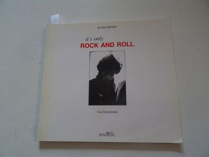 «It's only rock and roll», Alain Dister;...