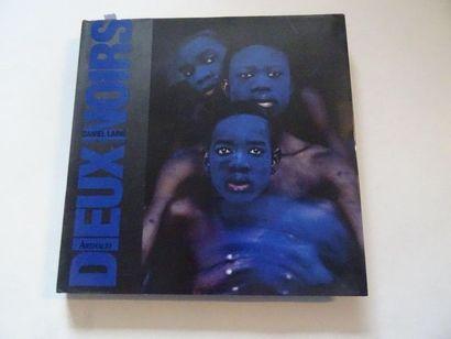 «Dieux noirs», Daniel Lainé; Ed. Arthaud,...