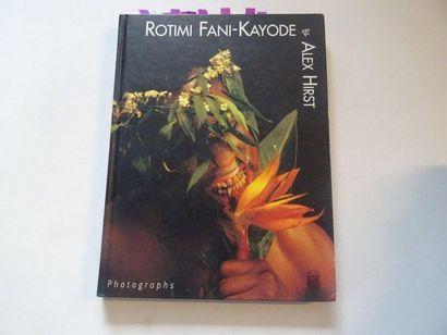« Rotimi Fani-Kayode & Alex Hirst : Photographs...