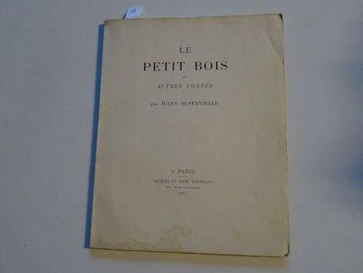 «Le petit bois et autres contes», Jules...