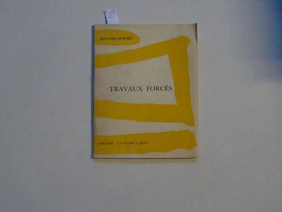 «Travaux forcés», Bernard Citroën; Ed....