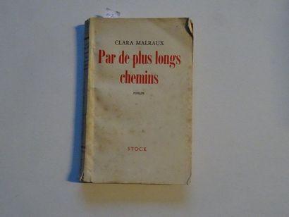 «Par de plus longs chemins», Clara Malraux;...