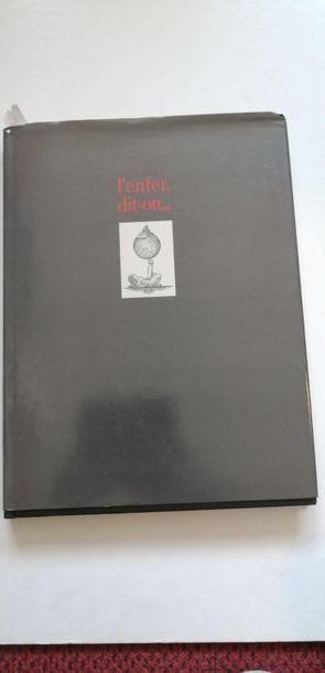 «L'enfer dit-on…: dessins secrets 1919-1939»...