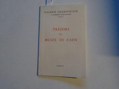 «Trésors du Musée de Caen», [catalogue...