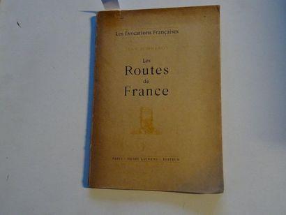 «Les routes de France», Jean Bonnerot;...