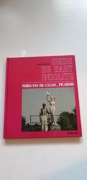 «Guide de l'art insolite: Nord/ Pas-de...