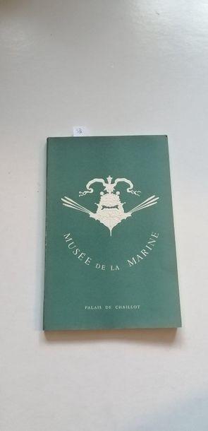 «Musée de la marine», [catalogue d'exposition],...