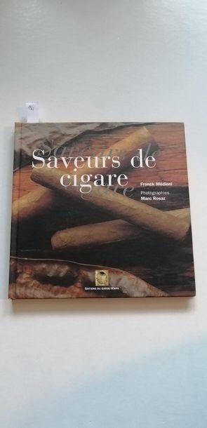 «Saveur de cigare», Franck Médioni, Marc...