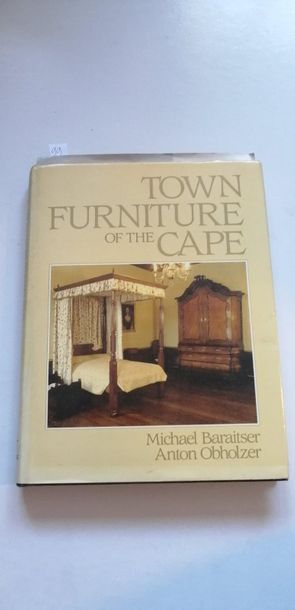 «Town furniture of the Cape», Michael Baraister,...
