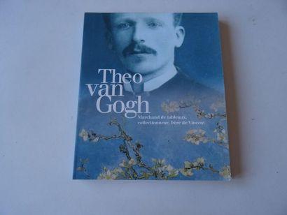 «Théo Van Gogh: Marchand de tableaux, collectionneur,...