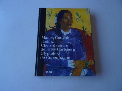 «Manet, Gauguin, Rodin…: Chefs-d'œuvre...