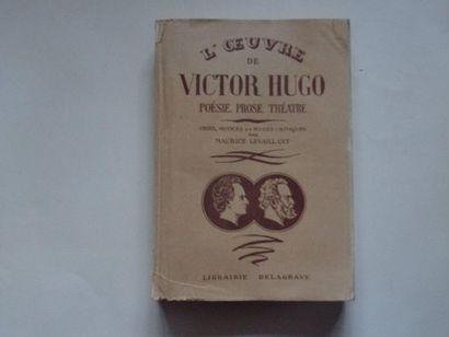 «L'œuvre de Victor Hugo: Poésie, prose,...