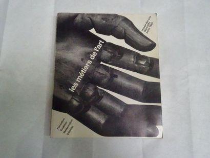 «Les métiers de l'art», [catalogue d'exposition],...