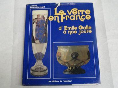 «Le verre en France, d'Emile Gallé à nos...