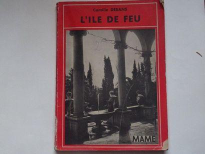 «L'ile de feu», Camille Debans; Ed. Maison...